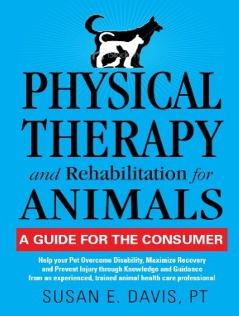 Animal Physical Therapist Releases Book to Help Pet Owners