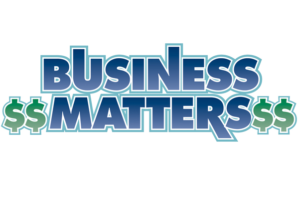 BUSINESS MATTERS By Glen J. Dalakian, Sr.